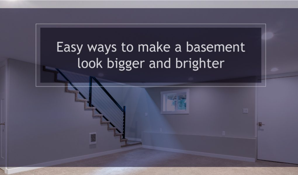Easy ways to make a basement look bigger and brighter
