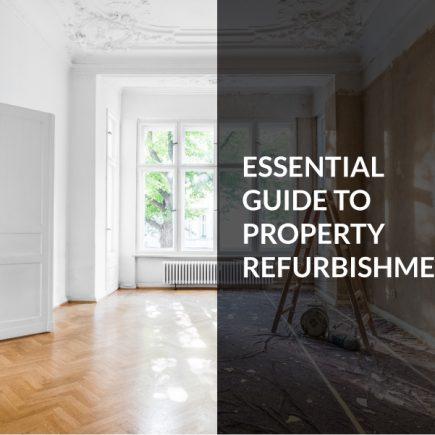 Essential guide to property refurbishment