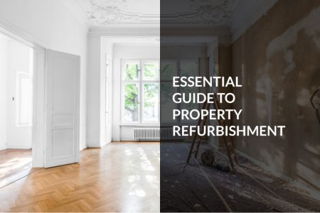 Essential guide to property refurbishment