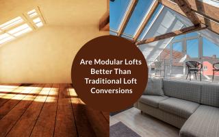 modular or traditional loft conversions